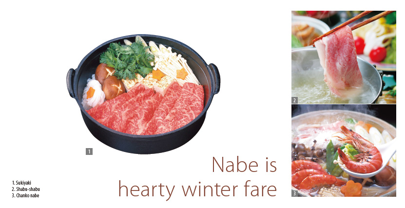 Nabe is hearty winter fare